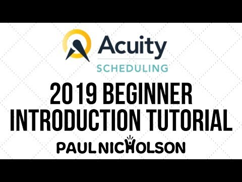 Acuity Scheduling Beginner Introduction 2019